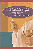 blessings weekly communion